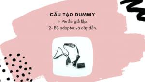 Cấu tạo pin Dummy gồm những gì